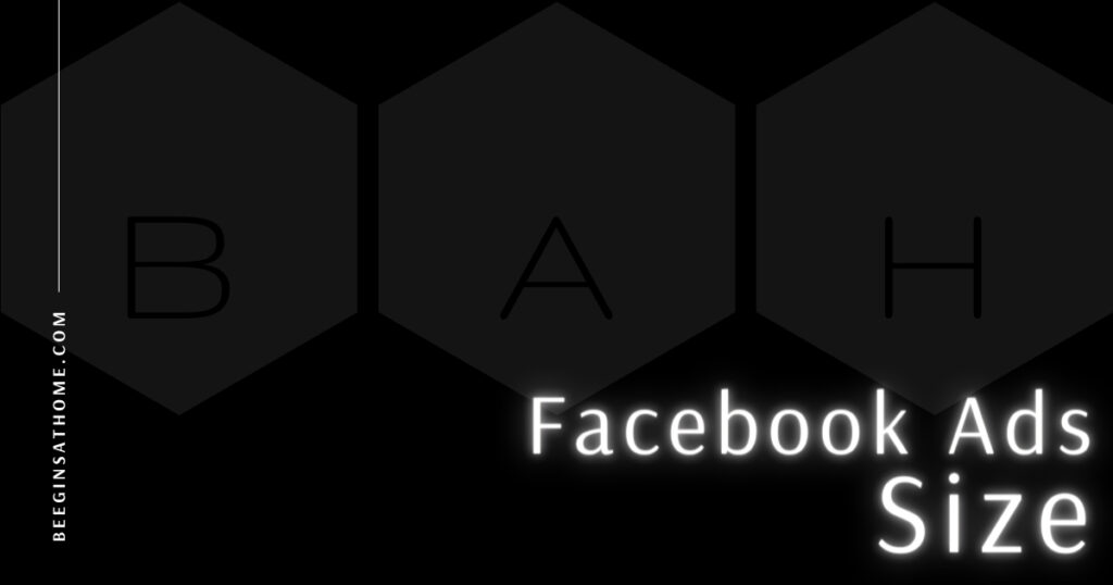 Featured Image Facebook Ads Size BEEGINSATHOME.COM black background